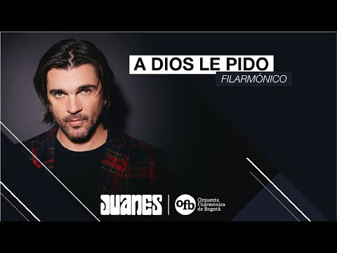 Juanes & Orquesta Filarmónica de Bogotá – A Dios Le Pido (Concierto Sinfónico Virtual)