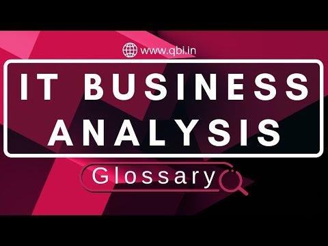 IT Business Analysis Glossary