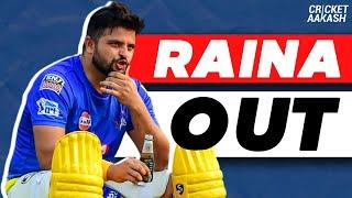 BREAKING News: Suresh RAINA OUT of IPL 2020   Cricket Aakash