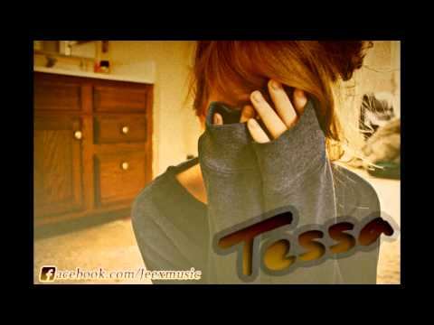 Tessa (New Song 2012)