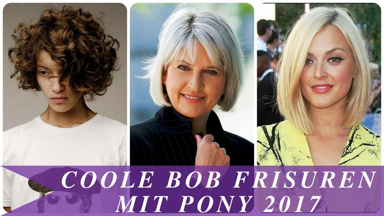Coole Bob Frisuren Mit Pony 2017 Youtube