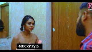 Mucky Episode13 Fliz Movies Web Series Download 720p HD Download