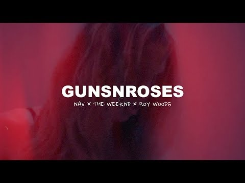 "🔥 [FREE] Nav x The Weeknd x Roy Woods Type Beat 2018 – ""gunsnroses"" 