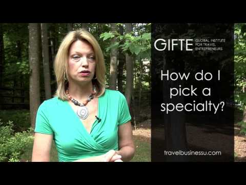 How Do I Pick a Specialty in Travel?
