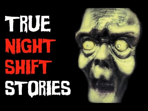 6 TRUE Scary Night Shift Stories From Reddit   (Ft.Southern Cannibal)