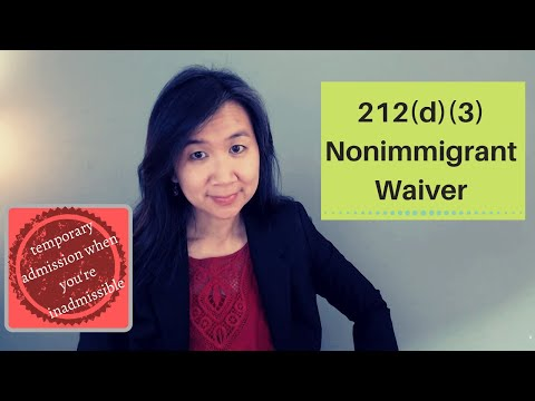212(d)(3) Nonimmigrant Waiver: When Do You Need It and How Do You Get It?