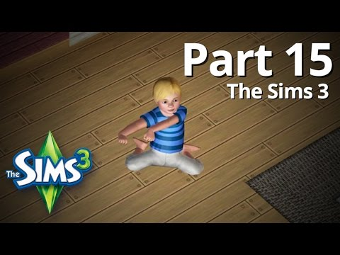 Let's Play The Sims 3 - Part 15