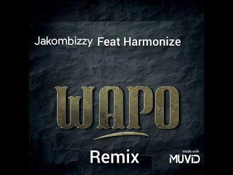 Download WAPO REMIX - JAKOMBIZZY x Harmonize