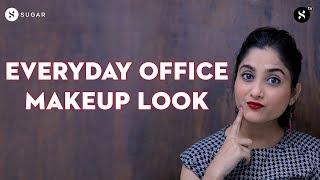 Everyday Office Makeup Look | SUGAR Cosmetics