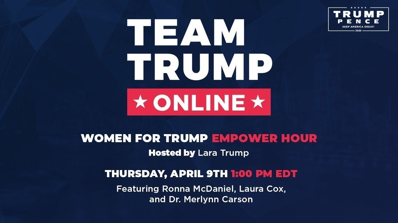 ? LIVE: Women for Trump Empower Hour with Lara Trump 4/9/20