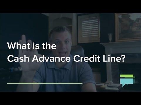 What Is The Cash Advance Credit Line