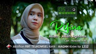 Download Allah - Allah Aghisna - Refina ( Versi Indonesia )