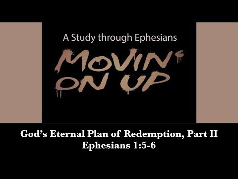 God's Eternal Plan of Redemption, Pt.  II