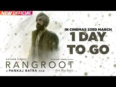 SAJJAN SINGH RANGROOT | 1 Day To Go | DILJIT DOSANJH | Pankaj Batra | Latest Punjabi Film 2018