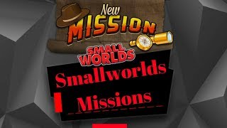 - Some Of My Favourite Smallworld's Missions