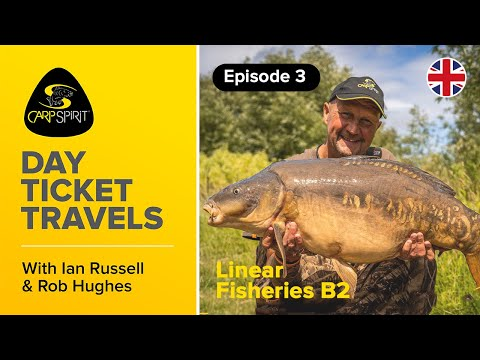 Carp Fishing: Day Ticket Travels 3: Ian Russell & Rob Hughes On Linear B2