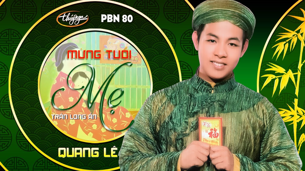 TÌNH KHÚC VÀNG | Mừng Tuổi Mẹ (Trần Long Ẩn) - Quang Lê | PN80