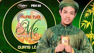 Quang Lê - Mừng Tuổi Mẹ (Trần Long Ẩn) PBN 80