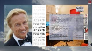 Christian Anders - ALBUM - Geh nicht vorbei - RETAKES - © by 3select®