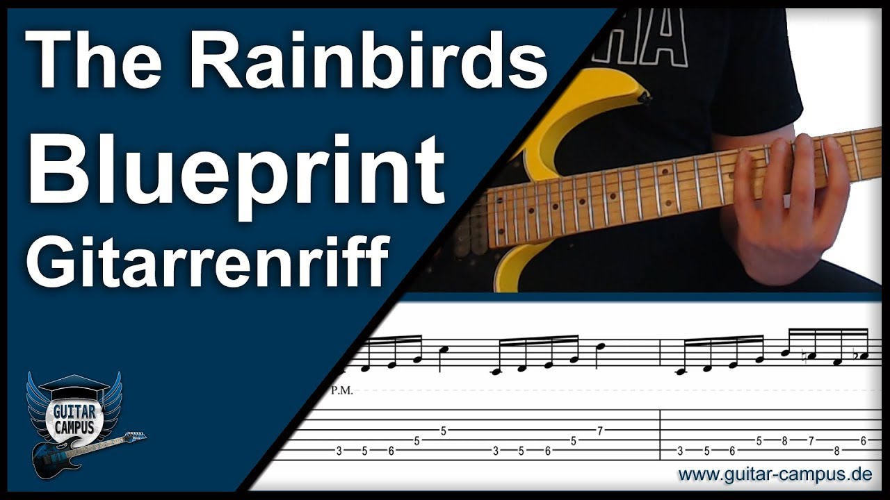 Gitarrenriff blueprint the rainbirds gitarre lernen youtube gitarrenriff blueprint the rainbirds gitarre lernen malvernweather Image collections