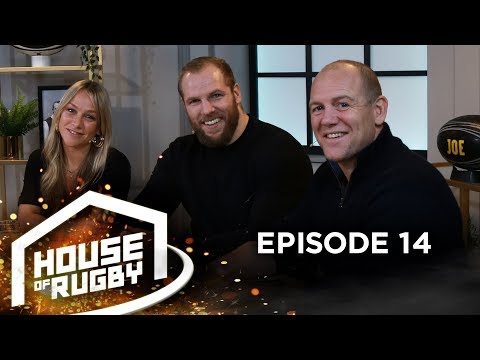 James Haskell, Chloe Madeley and Mike Tindall: Life as a rugby player's wife | House of Rugby #14