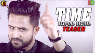 Time Song (Official HD Video) Teaser | Sonu Gill | New Punjabi Songs 2017 | Kamerock Films