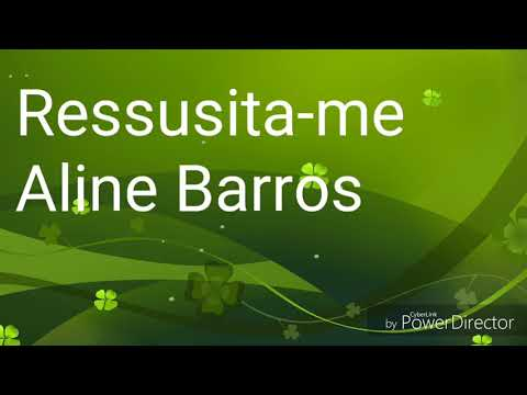 Ressusita-me - Aline Barros