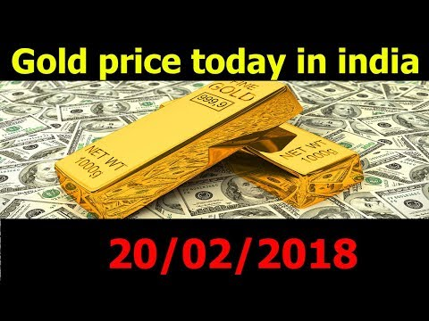 Gold Rate Today In India 20/02/18 - Gold price today - Silver Rate today - dubai gold