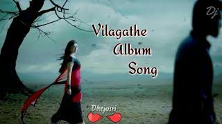 Vilagathe Album Song - Tamil Female Sad Feeling Whatsapp Status💔Tamil Love Failure Whatsapp Status