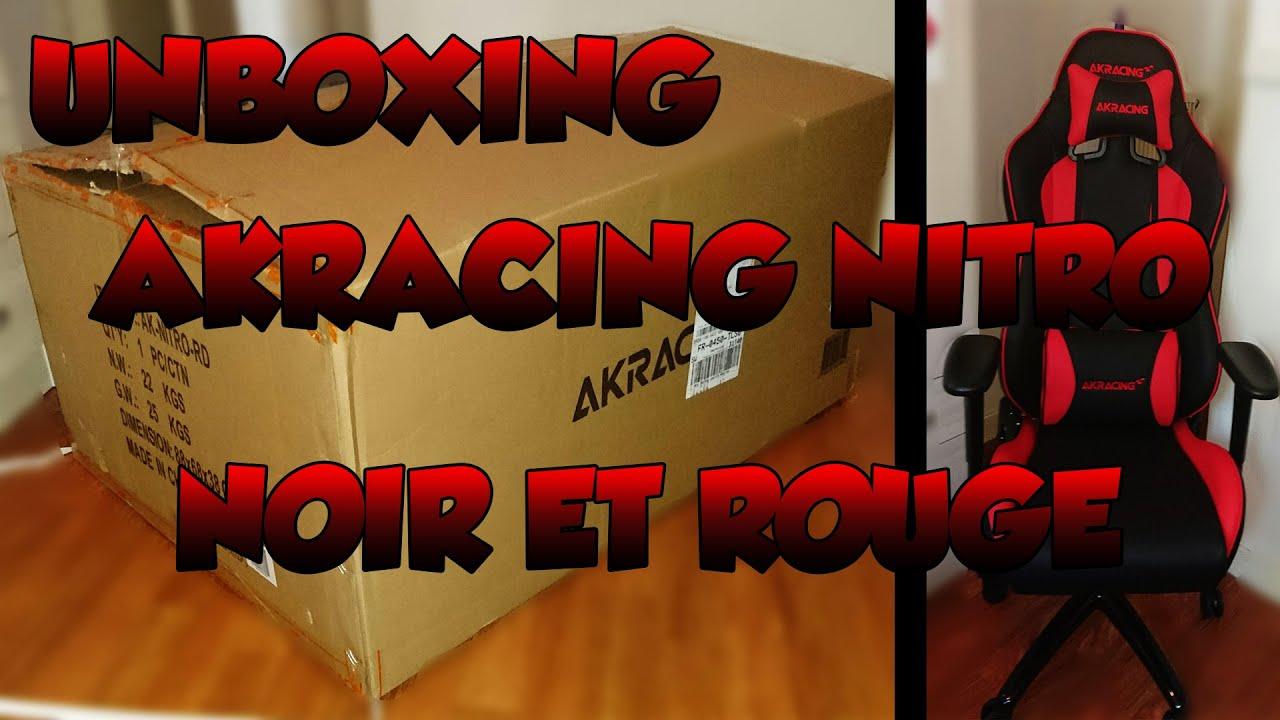 Unboxing de ma akracing nitro noir et rouge youtube - Fauteuil rouge et noir ...