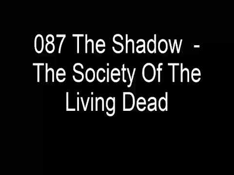 08 The Shadow - The society of the living dead