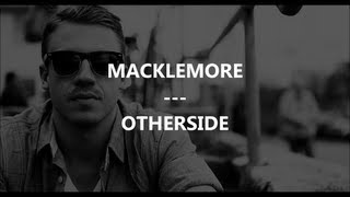 macklemore otherside traduction by frenchtradrap