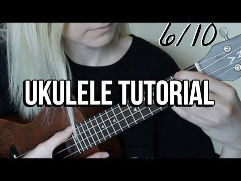6/10 Dodie Clark | EASY UKULELE TUTORIAL