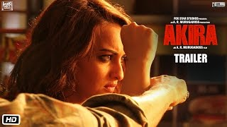 Akira | Official Trailer | Sonakshi Sinha | A.R. Murugadoss | Releasing 2nd September 2016