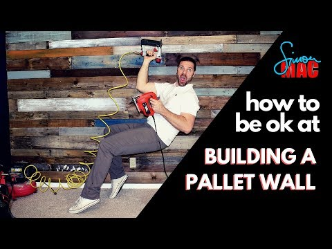 How To Be Ok at Building A Pallet Wall