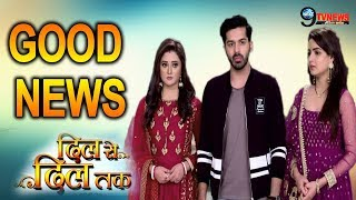 DIL SE DIL TAK || GOOD NEWS || A VERY GOOD NEWS FOR SHORVARI AND PARTH FANS ||