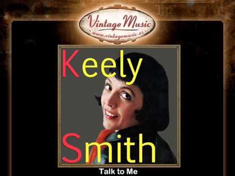 Keely Smith -- Talk to Me