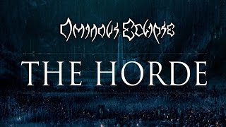 Ominous Eclipse - The Horde (OFFICIAL AUDIO)