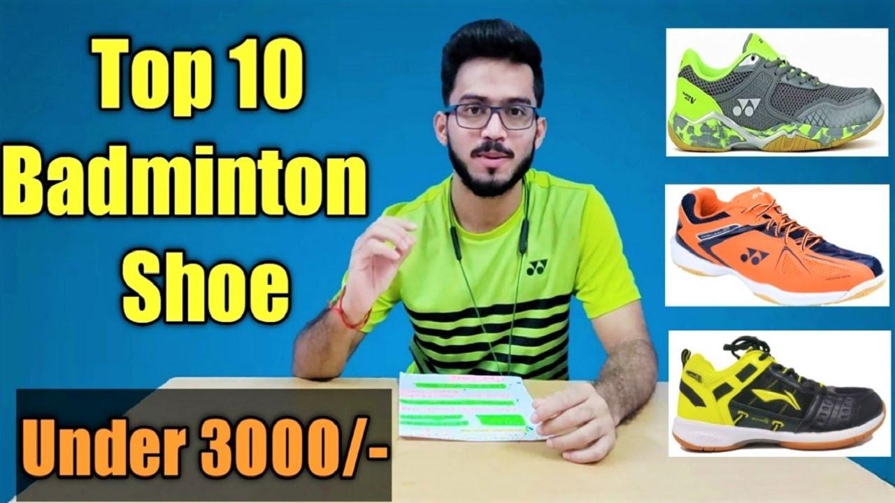 Top 10 Badminton Shoe Under 3000