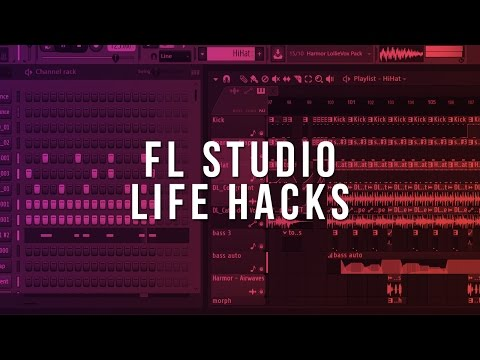 FL Studio Life Hacks