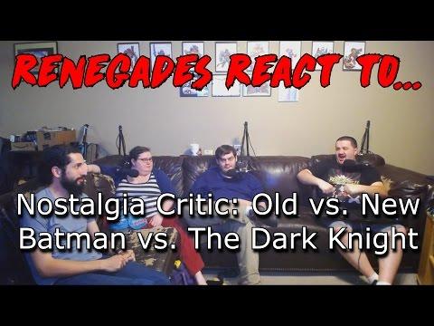 Renegades React to... Nostalgia Critic - Old vs. New Batman vs. The Dark Knight