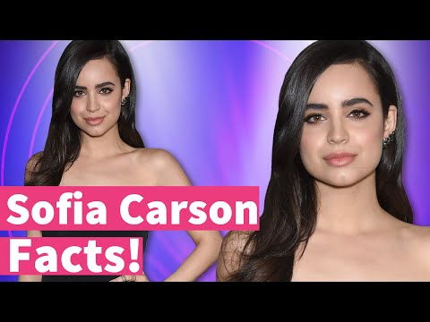 Sofia Carson, 5 Facts You Didn't Know!