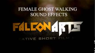 FEMALE GHOST WALKING SOUND EFFECT