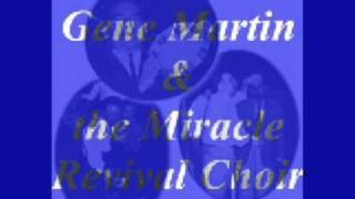 """""""Jesus""""- Gene Martin"""