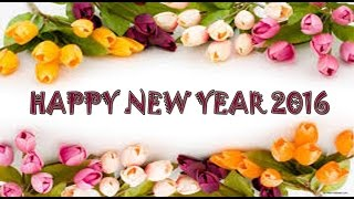 Happy New Year 2016 Beautiful Wishes New Year greetings Whatsapp E card Full HD