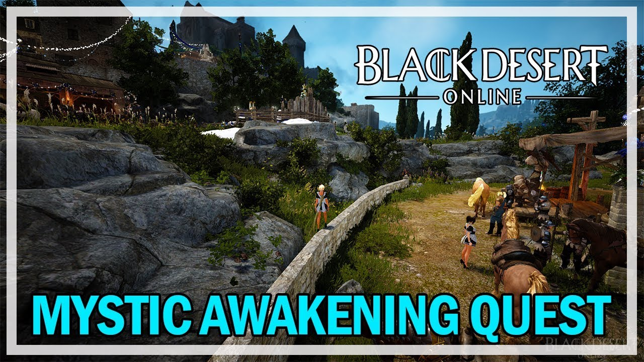 Black Desert Online - Mystic Awakening Quests (Gameplay & Commentary)