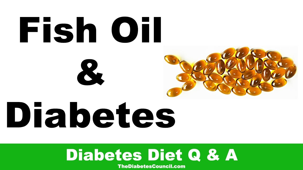 Is fish oil good for diabetes youtube for Fish oil and diabetes