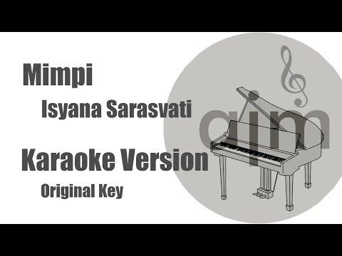Mimpi Isyana Sarasvati Karaoke Piano Version Original Key
