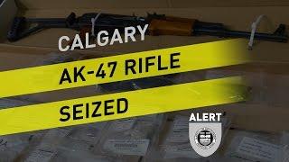 AK-47 Assault Rifle Seized In Calgary Drug Arrest