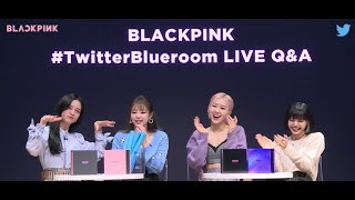 #TwitterBlueroom Q&A with BLACKPINK  | Twitter